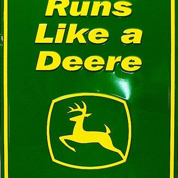 Tin Sign - John Deere - Nothing Runs Like A Deere