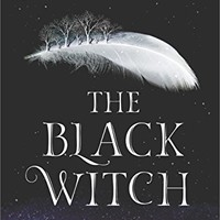 The Black Witch: An Epic Fantasy Novel (The Black Witch Chronicles) Kindle Edition