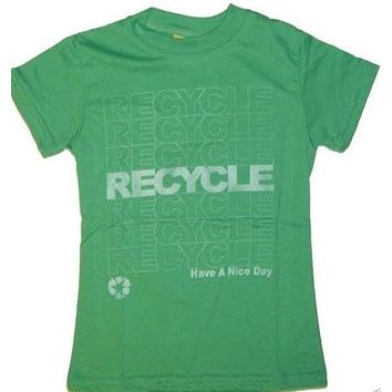 Junk Food Recycle Repeat Have a Nice Day Girls T-Shirt