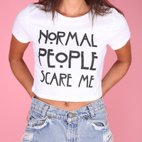 Normal People Scare Me White Graphic Crop Top