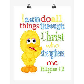 Big Bird Sesame Street Christian Nursery Decor Print, I Can Do All Things Through Christ Who Strengthens Me, Philippians 4:13
