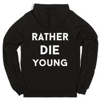 rather die young