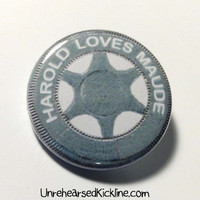 "Harold and Maude Button ""Harold Loves Maude"" Stamped Coin Pin Badge"