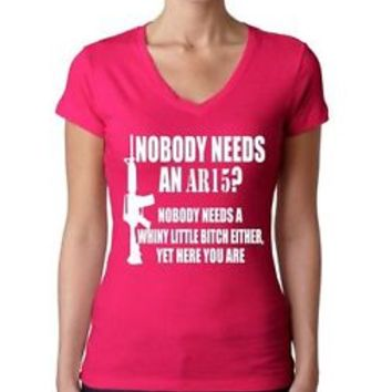 Nobody Needs An AR15 Women's V Tee Shirt Cool Stuff 2nd Amendment Firearm Guns
