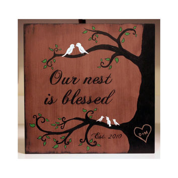 Our nest is blessed, Large Wooden Sign
