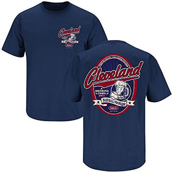 Cleveland Indians Fans. Drinking Town. Cleveland a Drinking Town with a Baseball Problem. Navy T-shirt (S-5x) (4X)