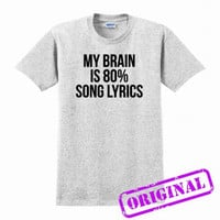 My Brain Is 80% Song Lyrics for shirt ash grey, tshirt ash grey unisex adult