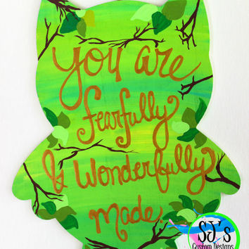 You are fearfully and wonderfully made hand painted baby nursery decoration, country themed nursery decoration, came decoration for nursery.