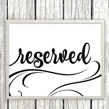 Printable reserved Sign wedding or event reserved seat classic elegant swirly black and white printable download - download and print today