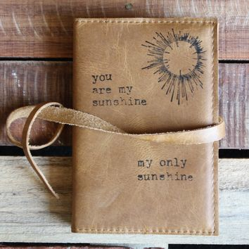 My Only Sunshine Leather Journal