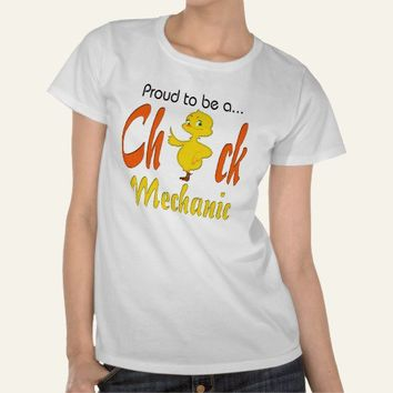 Proud to be a Chick Mechanic Auto Mechanic Gifts Tee Shirt from Zazzle.com