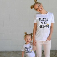 """Blessed to be Her Mom"" Mommy and Me Shirts"