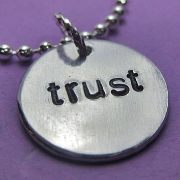 Trust - Christian Jewelry - Hand Stamped Necklace