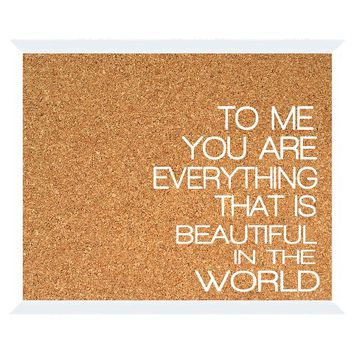 Cork Board Wall Art - To Me...
