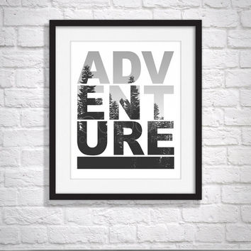 ADVENTURE, Typography Poster, Cute, Funny Meme, 8.5 x 11 Print,  Wall Art, Home Decor, Unique Gift, Affirmation Poster, Art Print, Alphabet