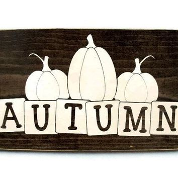 Autumn Fall Pumpkins Halloween or Thanksgiving Rustic Wood Sign (#1203)