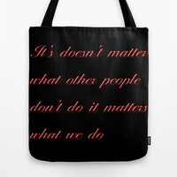 It doesn't matter Tote Bag by Gbcimages
