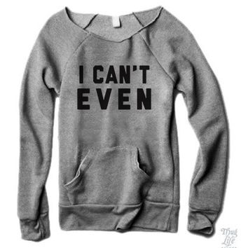 I Can't Even Sweater