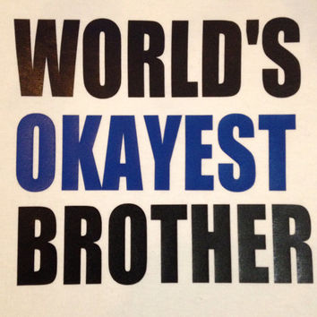 World's Okayest Shirts