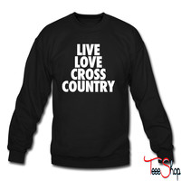 Live Love Cross Country crewneck sweatshirt