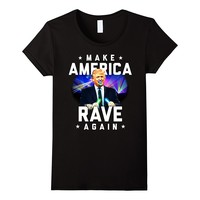 Make America Rave Again Funny Trump EDM Festival T-Shirt