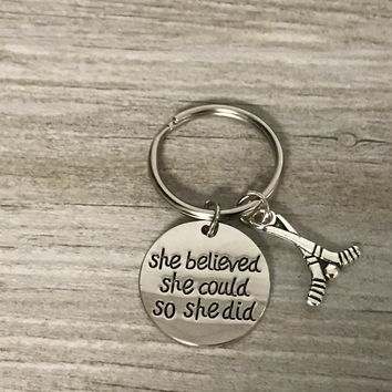 Hockey She Believed She Could So She Did Keychain