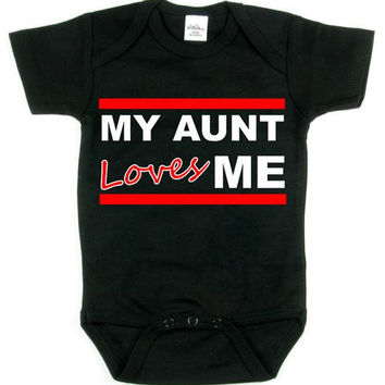 My Aunt Loves Me_Proud Aunt Baby Shirt