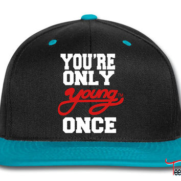 YOU'RE ONLY YOUNG ONCE Snapback