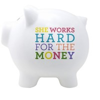 She Works Hard For The Money Piggy Bank