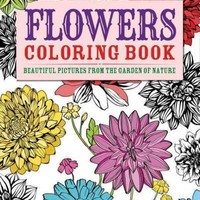Flowers Coloring Book: Beautiful Pictures from the Garden of Nature (Arcturus Coloring Books)
