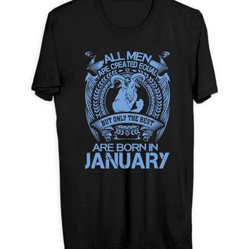 Capricorn All Men Are Created Equal But Only The Best Are Born In January Men T Shirts