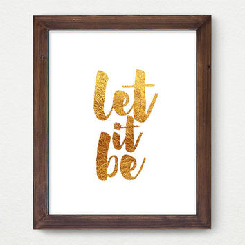 Let It Be, Trust, Inspiration, Cool, Chic Golden Wall Art, Gold, Watercolor Art Print, Room Decor, Funky, Great Gift Card, Positive Vibes