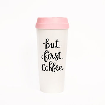 But First Coffee Travel Mug in Blush Pink and Cream