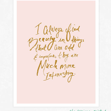 Beauty in the Odd and Imperfect - Hand Drawn Typography Poster Print - Marc Jacobs Quote Print - Light Pink and Gold