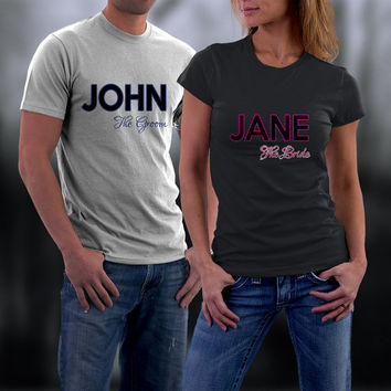 Couples Shirts,  Personalized Couple Shirts. Groom and Bride Name Couple TShirts, Ladies and Men Match Shirts