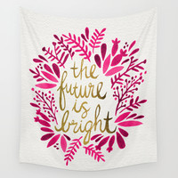 The Future is Bright – Pink & Gold Wall Tapestry by Cat Coquillette