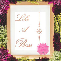 "50% Off Sale-Printable Art, ""Like A Boss"", Blush Gold Printable, Rose Gold Typography Art, Typography Prints, Dorm Wall Decor, Wall Art"