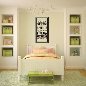 Sugar and Spice and Everything Nice That's What Little Girls Are Made Of Vinyl Wall Words Decal Sticker