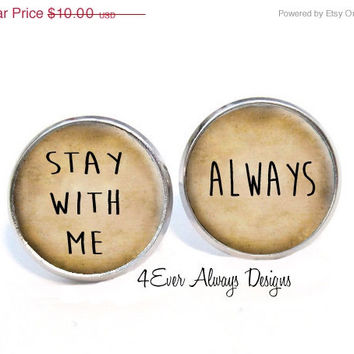 """ON SALE Hunger Games """"Stay With Me. Always"""" Earrings"""