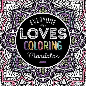 Adult Coloring Book Everyone Loves Coloring - Mandalas - CASE OF 24