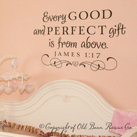 Every good and perfect gift...Large New Vinyl Wall Decal Nursery Decor sticker lettering art design