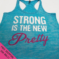 Strong is the New Pretty Womens Tank Top Burnout Razor back fitness S - 2XL FREE SHIPPING