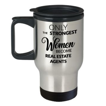Real Estate Travel Mug Female Real Estate Agent Gifts Only the Strongest Women Become Real Estate Agents Stainless Steel Insulated Coffee Cup