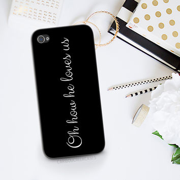 Christian Phone Case for iPhone 6/6s - Oh How He Loves Us - Christian Gift - Jesus phone case iPhone 6