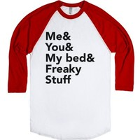 Me & You & My Bed & Freaky Stuff (Baseball)-White/Red T-Shirt