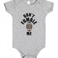Don't Fumble Me Football Baby One Piece