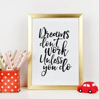 WALT DISNEY QUOTE, Dreams Don't Work Unless You Do, Walt Disney World,Kids Gift,Nursery Decor,Children Wall Decal, Kids Room Art,Quote Print