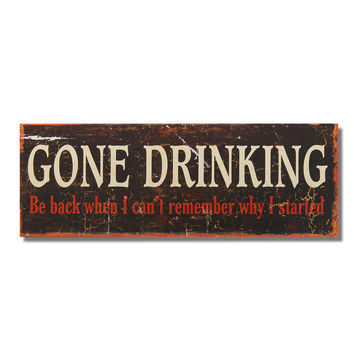 "Decorative Wood Wall Hanging Sign Plaque ""Gone Drinking"" White Brown Red Home Decor"