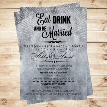 Eat drink and be married invitation, watercolor wedding invitation, Rehearsal Dinner Invitation, Art Party Invitation