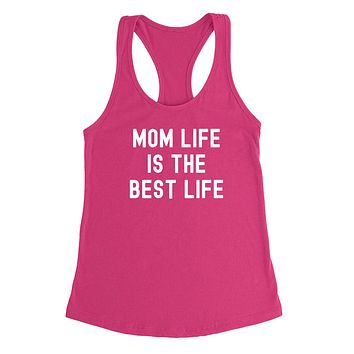 Mom life is the best life Tank Top